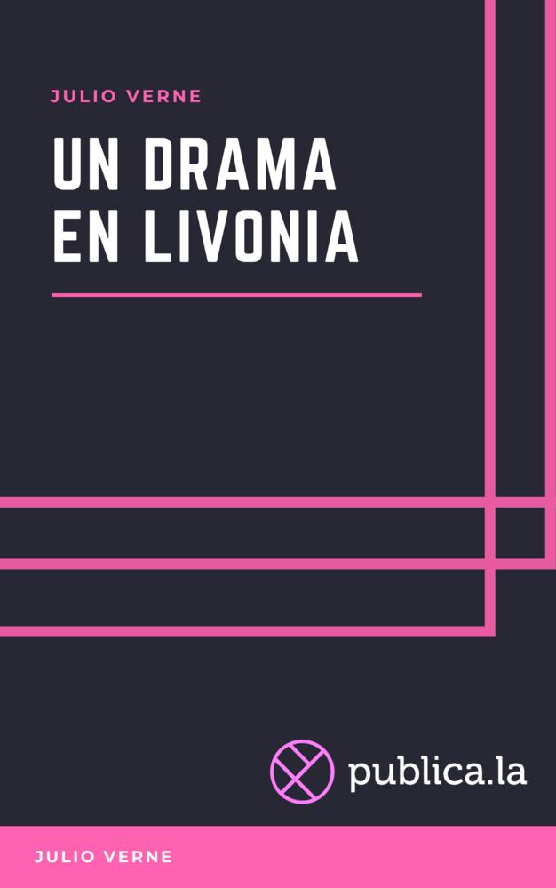 Un drama en Livonia