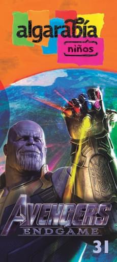 Algarabía Niños 31. Avengers Endgame