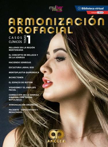 Armonización orofacial. Casos clínicos, tomo 1