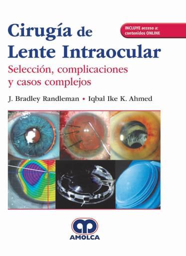 Cirugía de Lente Intraocular Selección, complicaciones y casos complejos