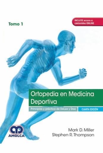 Ortopedia en Medicina Deportiva 4 edición, Tomo 1 y 2