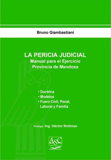 La Pericia Judicial - Manual para el Ejercicio en la Provincia de Mendoza
