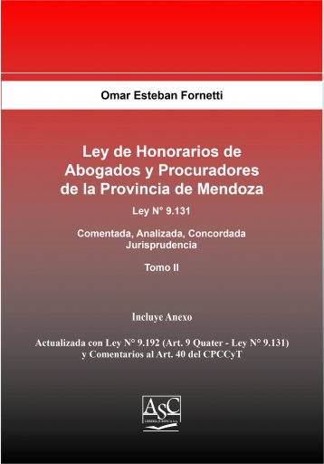 Ley de Honorarios de Abogados y Procuradores de la Provincia de Mendoza. Tomo II
