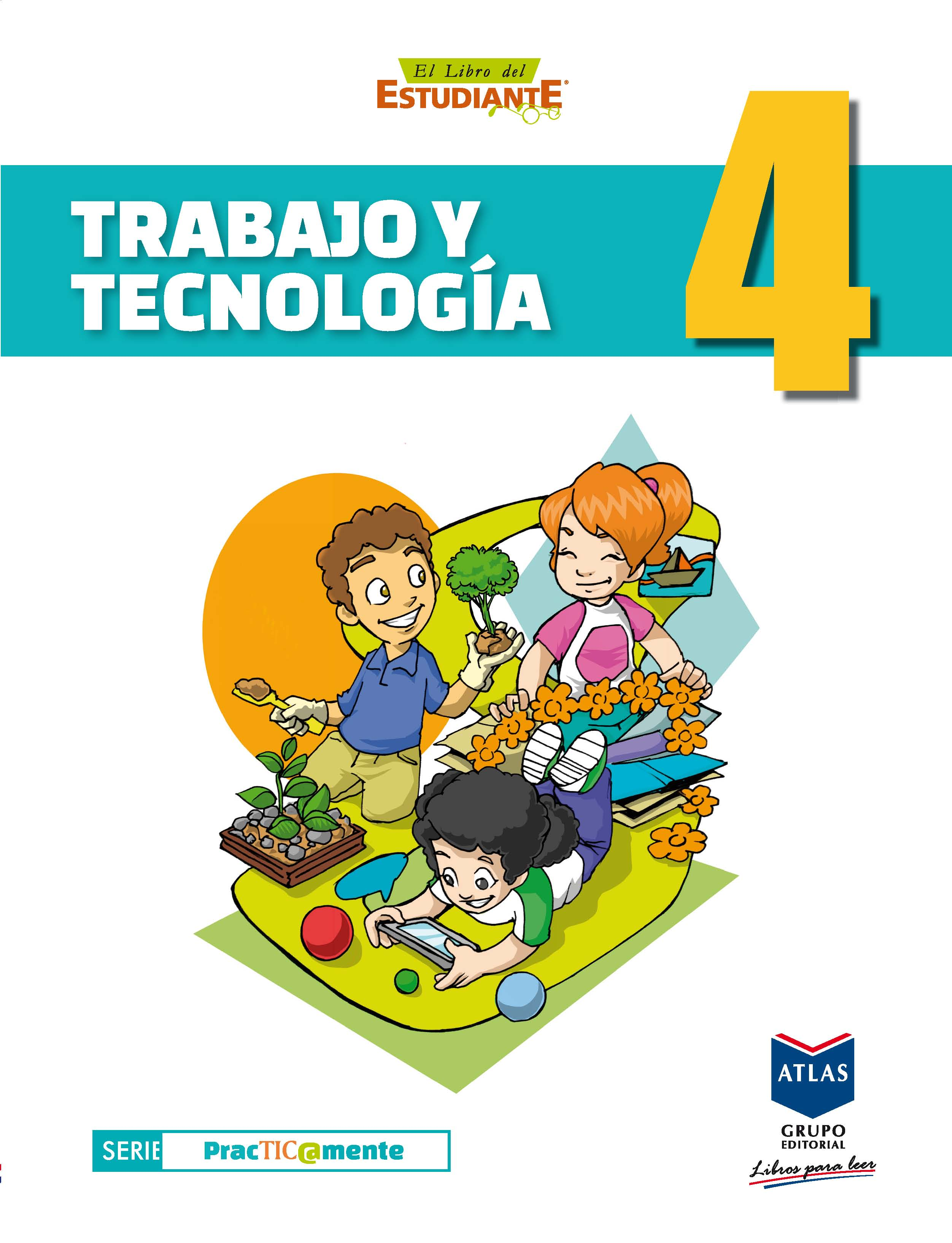 Trabajo y Tecnología 4 - Cuarto Grado