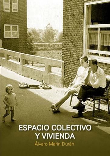 ESPACIO COLECTIVO Y VIVIENDA