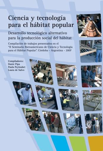 Ciencia y tecnologia para el habitat popular 2007