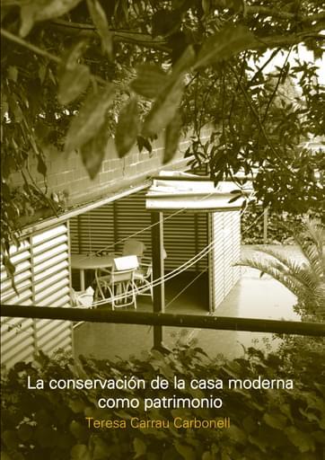LA CONSERVACION DE LA CASA MODERNA COMO PATRIMONIO