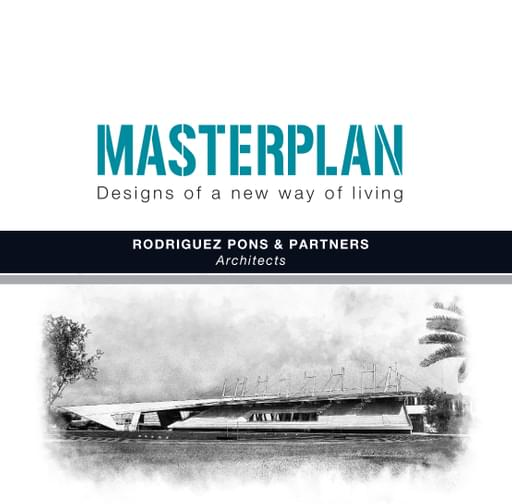 MASTERPLAN. Designs of a new way of living