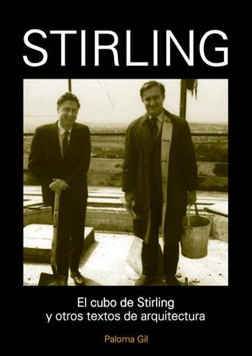 El cubo de Stirling y otros textos de arquitectura