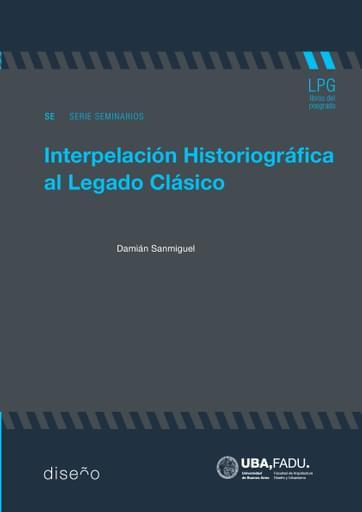 Interpelación historiográfica al legado clásico