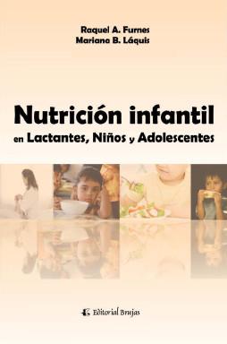 Nutrición Infantil en Lactantes Niños y Adolescentes.