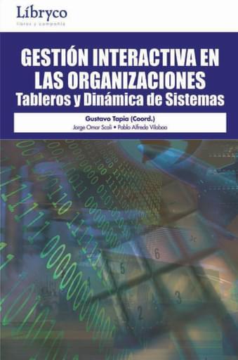 Gestion Interactiva de las organizaciones tableros y dinamica de sistemas