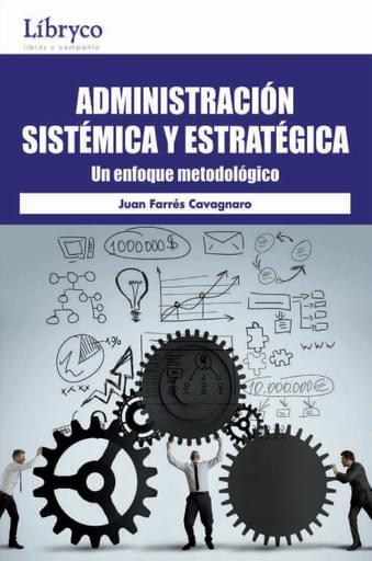 Administracion sistemica y estrategica