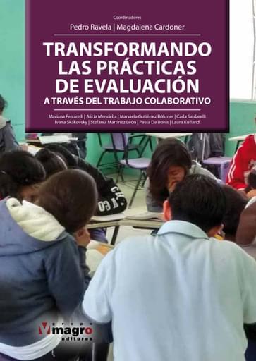 Transformando las prácticas de evaluación a travéz del trabajo colaborativo