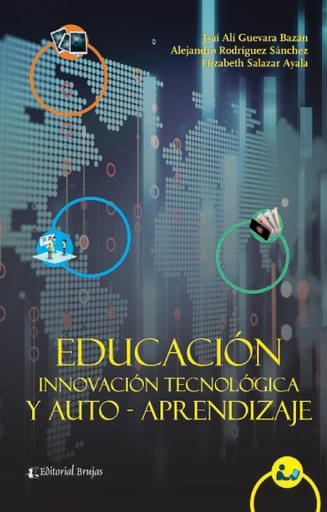Educación Innovación Tecnológica y Auto-Aprendizaje