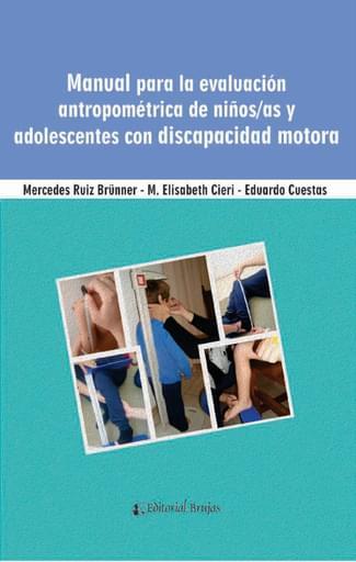 Manual para la evaluación antropométrica de niños y adolescentes con discapacidad motora