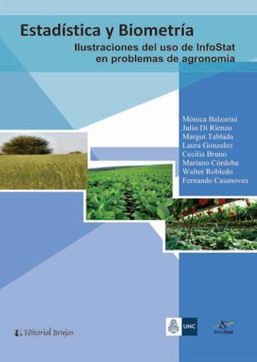 Estadística y biometría, Ilustraciones del uso de Infostat en problemas de agronomía