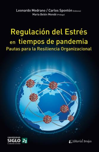 Reguracion del Estres en tiempos de pandemia. Pautas para la Resiliencia Organizacional