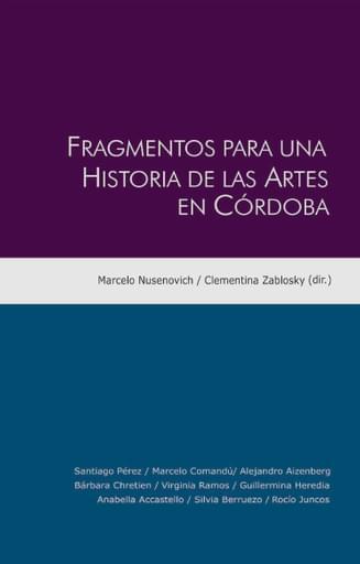 Fragmentos para una historia de las artes en Córdoba