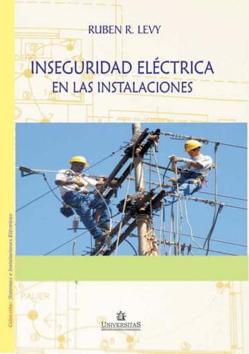 La Inseguridad Eléctrica en las Instalaciones
