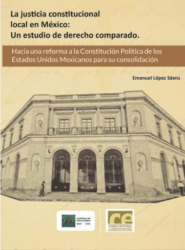 La justicia constitucional local en México: Un estudio de derecho comparado
