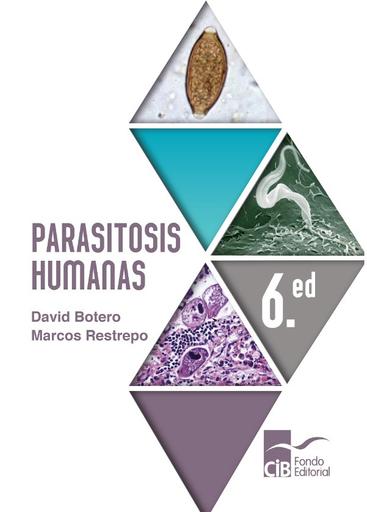Parasitosis Humanas, 6 ed. (2019)