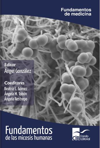 Fundamentos de las micosis humanas, 1a Ed.