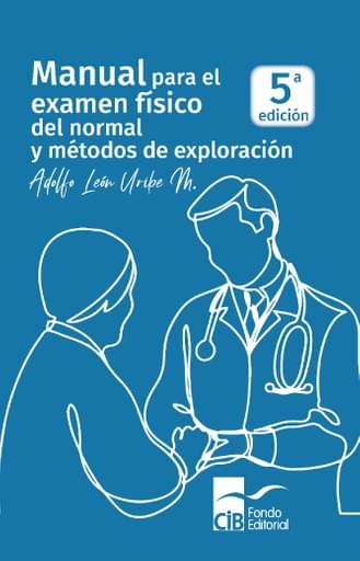 Manual para el examen físico del normal y métodos de exploración 5ed