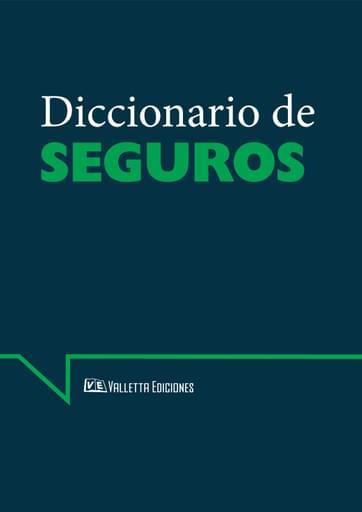 Diccionario de Seguros