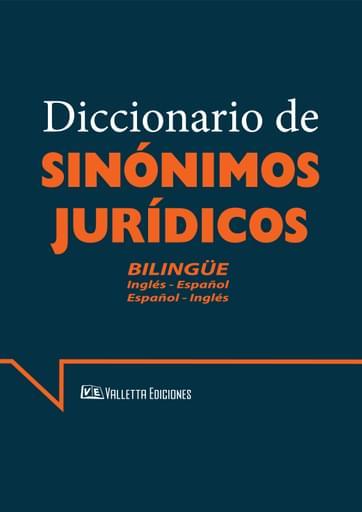 Diccionario de Sinónimos Jurídicos Bilingue