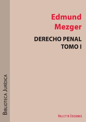 Derecho Penal. Parte General. Tomo 1