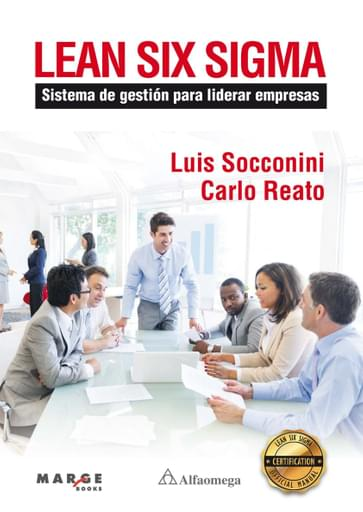 LEAN SIX SIGMA Sistema de gestión para liderar empresas