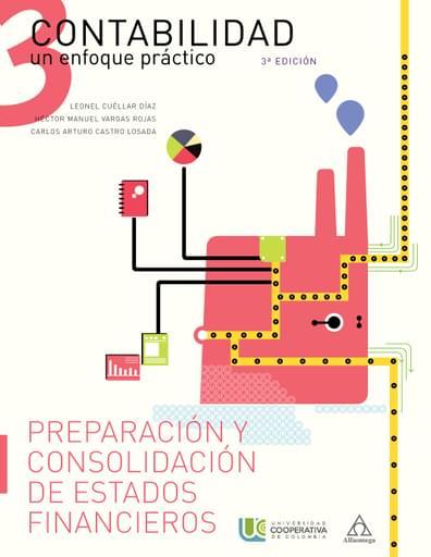 CONTABILIDAD - Volumen 3 Preparación y Consolidación de Estados Financieros