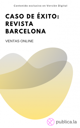 Revista Barcelona: descubre cómo comenzaron en digital de la mano de publica.la