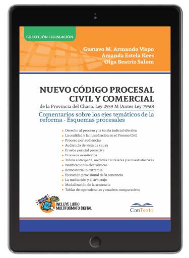 Código Procesal Civil y Comercial de la provincia del Chaco. 2020 LEY 2559-M (antes Ley 7950)