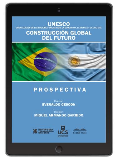 UNESCO. Construccion Global del Futuro. Prospectiva