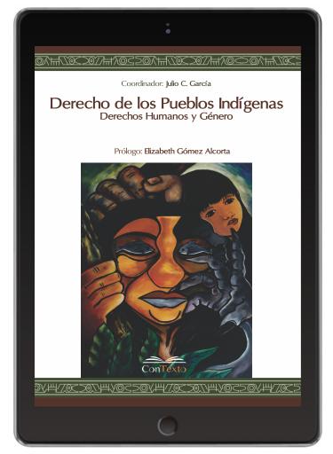 Derecho de los Pueblos Indigenas. Derechos Humanos y Genero