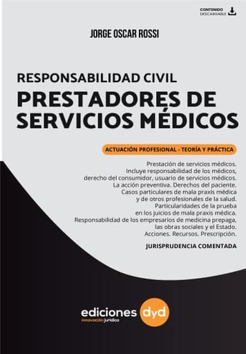 La Responsabilidad Civil de los Prestadores de Servicios Médicos