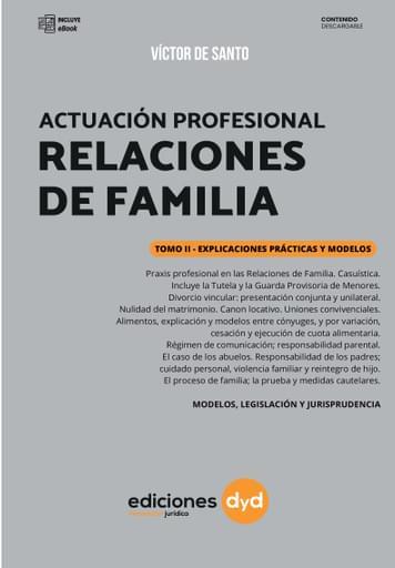 Actuación Profesional en las Relaciones de Familia - Tomo II - De Santo