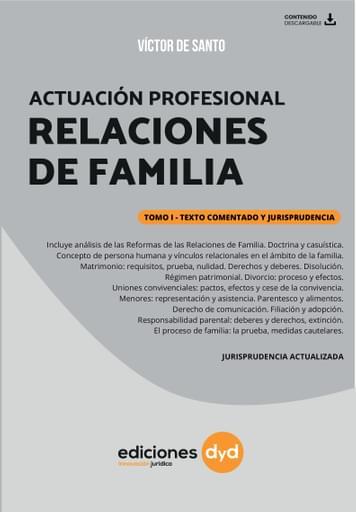 Actuación Profesional en las Relaciones de Familia - Tomo I - De Santo