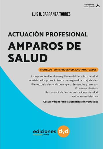 Actuación Profesional en los Amparos de Salud - Luis Carranza Torres