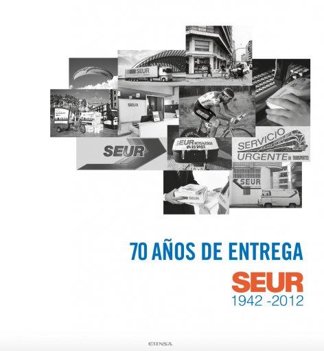 70 años de entrega. SEUR 1942-2012