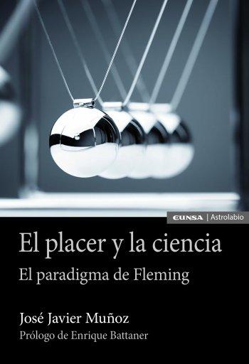 El placer y la ciencia. El paradigma de Fleming