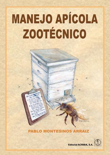Manejo apícola zootécnico