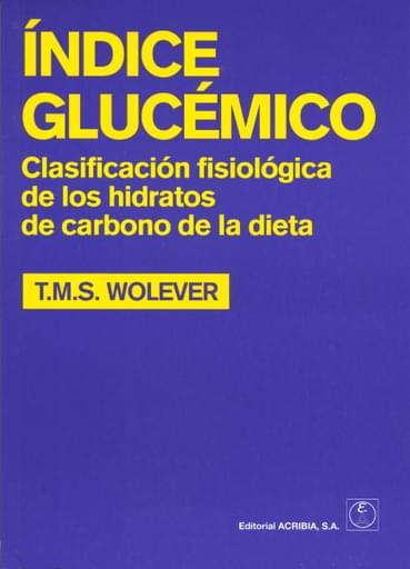 Índice glucémico. Clasificación fisiológica de los hidratos de carbono de la dieta