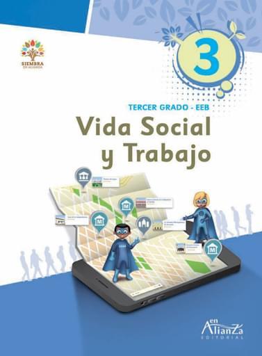 Vida Social y Trabajo 3º grado