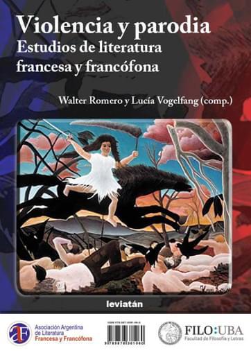 Violencia y parodia : estudios de literatura francesa y francófona