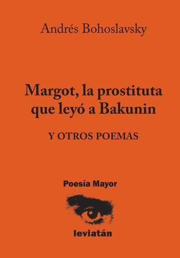 Margot, la prostituta que leyó a Bakunin