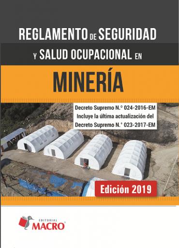 Reglamento de Seguridad y Salud Ocupacional en Mineria v.2019