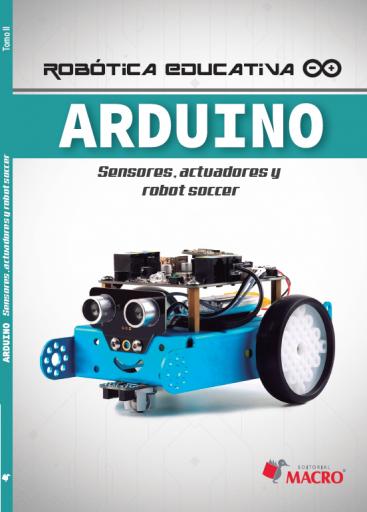 Arduino - Sensores, actuadores y Robot soccer